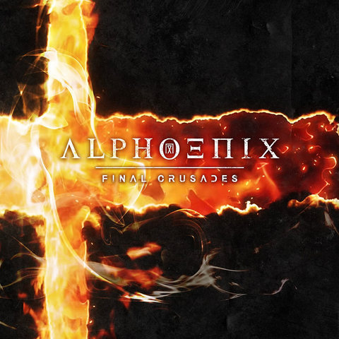 "Alphoenix ""Final Crusades"""